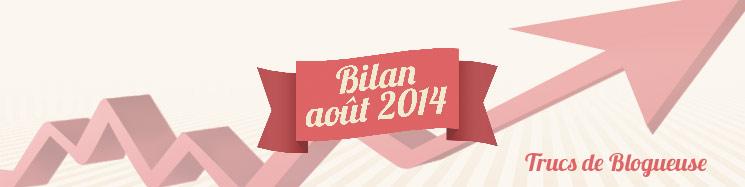 Bilan d'août 2014 : du trafic sur les routes et sur le blog !