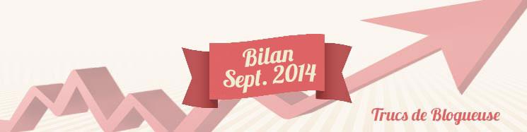 Bilan de septembre 2014 : peux mieux faire…