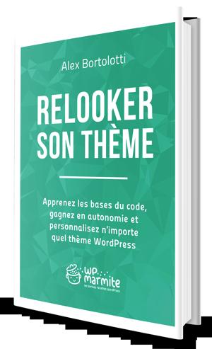 trucs-de-blogueuse-relooker-son-theme-wp-marmite