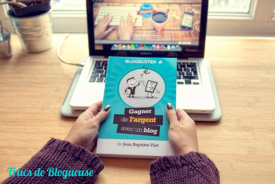 Mon avis sur le livre BlogBuster ou comment gagner de l'argent avec un blog