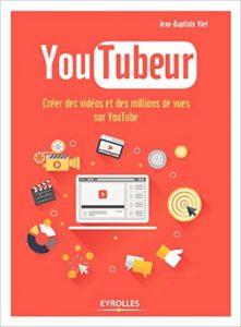 trucs-de-blogueuse-youtubeur-livre-jean-baptiste-viet
