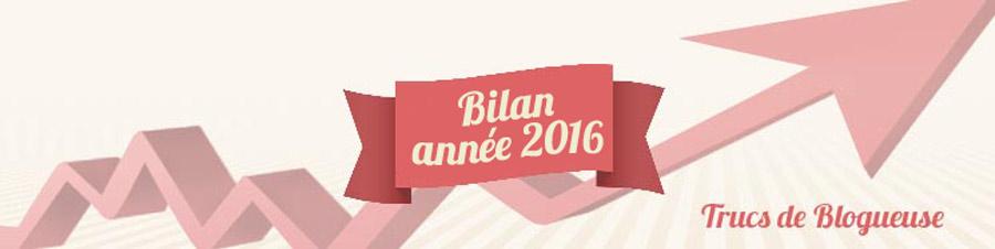 trucs-de-blogueuse-bilan-2017
