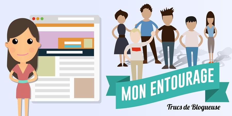 Mon entourage et mon blog #CoulissesDuBlog n°10